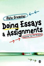 Doing Essays and Assignments by Pete Greasley