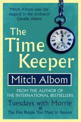 The Timekeeper by Mitch Albom (Book Review) - Books in My ...