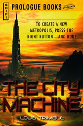 The City Machine by Louis Trimble