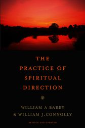 The Practice of Spiritual Direction by William A. Barry