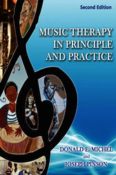 Music Therapy In Principle And Practice by Donald E. Michel