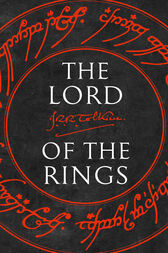 The Lord of the Rings: The Fellowship of the Ring, The Two Towers, The Return of the King by J. R. R. Tolkien