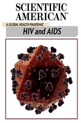 HIV and AIDS by Scientific American Editors