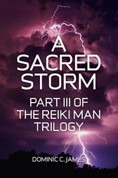 A Sacred Storm by Dominic C. James