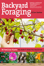 Backyard Foraging by Ellen Zachos