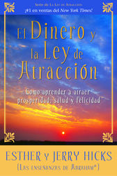 El Dinero y La Ley de Atraccion by Esther Hicks