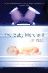 The Baby Merchant by Kit Reed