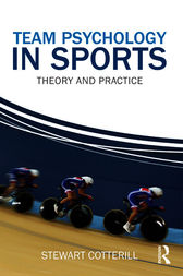 Team Psychology in Sports by Stewart Cotterill