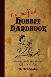 The Unofficial Hobbit Handbook by Peter Archer