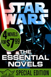 The Essential Novels: Star Wars Reads Day Special Edition: 4-Book Bundle
