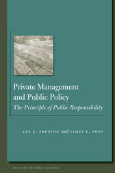 Private Management and Public Policy by James Post
