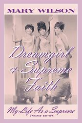 Dreamgirl and Supreme Faith by Mary Wilson
