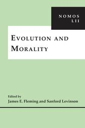 Evolution and Morality by James E. Fleming