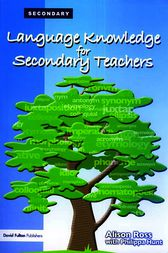 Language Knowledge for Secondary Teachers by Alison Ross