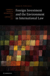 Foreign Investment and the Environment in International Law by Jorge E. Viñuales