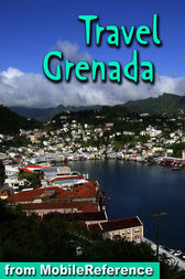 Travel Grenada by MobileReference