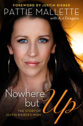 Nowhere but Up by Pattie Mallette
