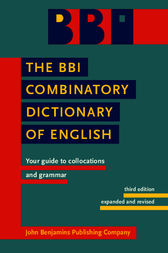 The BBI Combinatory Dictionary of English by Morton Benson