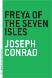 Freya of the Seven Isles by Joseph Conrad