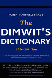 The Dimwit's Dictionary by Robert Hartwell Fiske