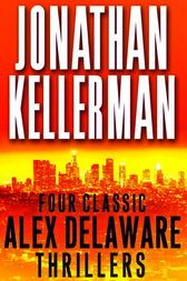 Four Classic Alex Delaware Thrillers 4-Book Bundle by Jonathan Kellerman