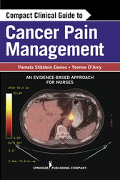 Compact Clinical Guide to Cancer Pain Management by Pamela Davies