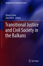 Transitional Justice and Civil Society in the Balkans by unknown
