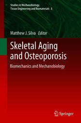 Skeletal Aging and Osteoporosis by Matthew J. Silva