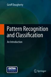 Pattern Recognition and Classification by Geoff Dougherty