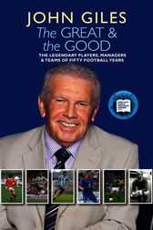 The Great and the Good by John Giles