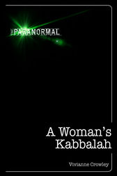 A Woman's Kabbalah by Vivianne Crowley