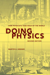 Doing Physics, Second Edition by Martin H. Krieger