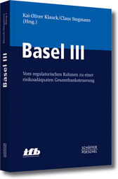 Basel III by Kai-Oliver Klauck