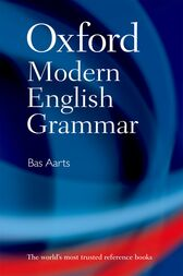 Oxford Modern English Grammar by Bas Aarts