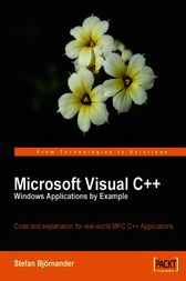 Microsoft Visual C++ Windows Applications by Example by Stefan Björnander