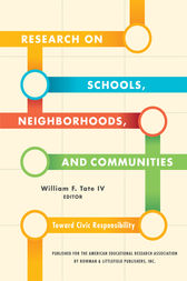Research on Schools, Neighborhoods and Communities by William F. Tate