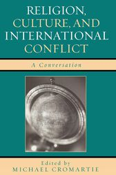 Religion, Culture, and International Conflict by Michael Cromartie