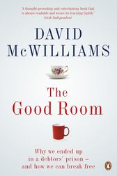 The Good Room by David McWilliams