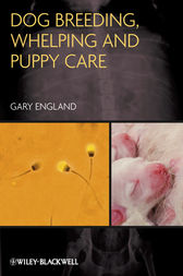 Dog Breeding, Whelping and Puppy Care by Gary England