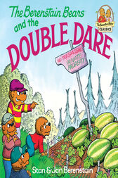 The Berenstain Bears and the Double Dare by Stan Berenstain