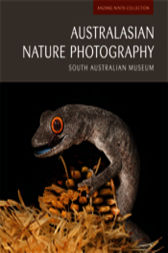 Australasian Nature Photography by South Australian Museum