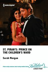 St. Piran's: Prince on the Children's Ward by Sarah Morgan
