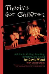 Theatre for Children by David Wood