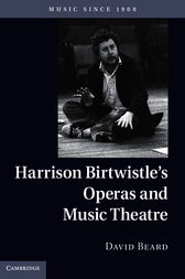 Harrison Birtwistle's Operas and Music Theatre by David Beard