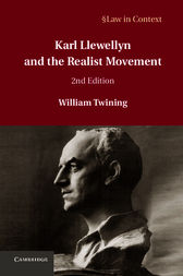 Karl Llewellyn and the Realist Movement by William Twining
