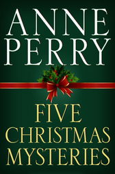 Five Christmas Mysteries by Anne Perry
