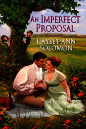 An Imperfect Proposal by Hayley Ann Solomon
