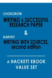 Writing a Successful Research Paper & Writing with Sources by Stanley Chodorow