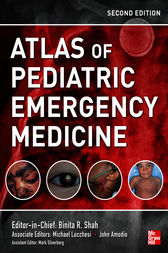 Atlas of Pediatric Emergency Medicine, Second Edition by Binita Shah