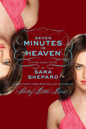 The Lying Game #6: Seven Minutes in Heaven by Sara Shepard